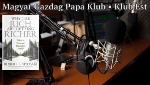 Klub Est - Miért Gazdagabbak a Gazdagok