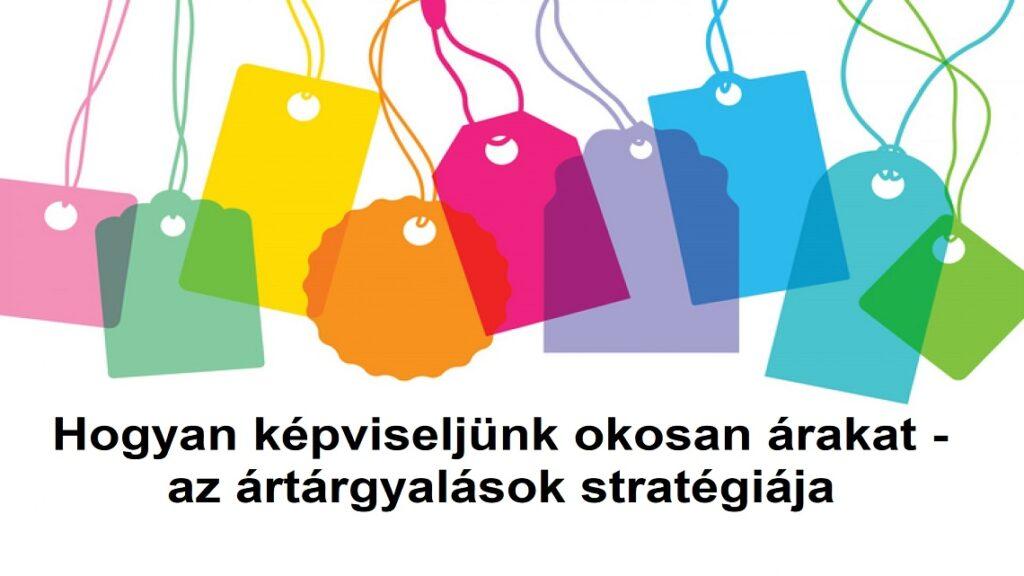 Hogyan képviseljünk okosan árakat - az ártárgyalások stratégiája